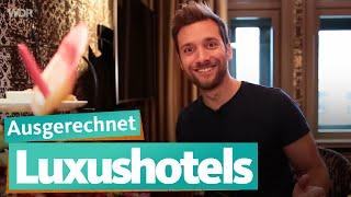 Ausgerechnet Luxushotels   WDR Reisen