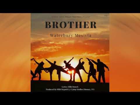 """BROTHER"" Waterbury Mesivta"