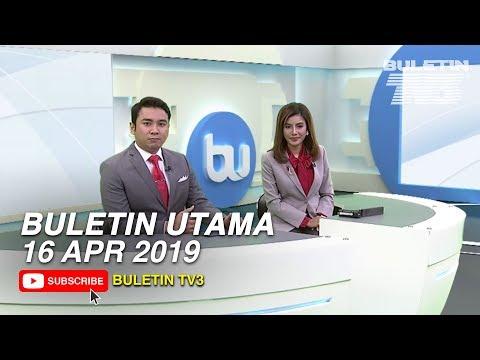 Buletin Utama (2019) | Selasa, 16 April