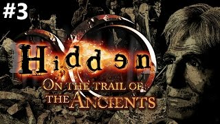 Hidden: On the trail of the Ancients Gameplay Walkthrough - Part 3 [60FPS]