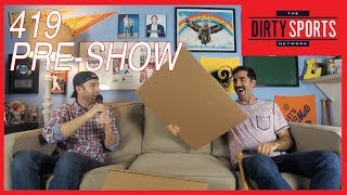 PRESHOW EPISODE 419: DirtBall Mail