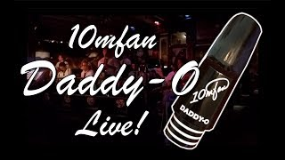 The NEW 10mfan DADDY-O Alto Mouthpiece - LIVE Recording with BIG BAND!!