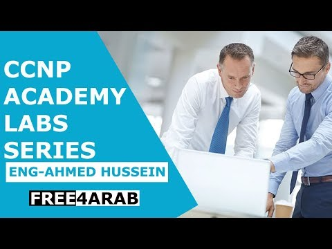 02-CCNP Academy Labs Series (How to use EVE ng) By Eng-Ahmed Hussein | Arabic