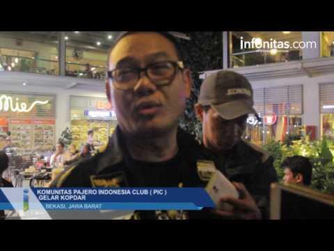 Komunitas Pajero Indonesia Club ( PIC )  Gelar Kopdar di Bekasi