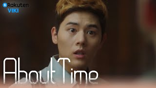 About Time - EP11 | Kim Dong Joon's Kicked Out [Eng Sub]