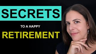 7 Secrets To A Happy Retirement: Surprising Research Findings