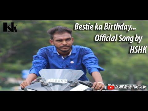 Bestie ka Birthday official song