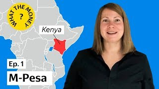 What The Money: Kenya — M-PESA Story
