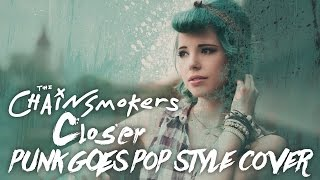 The Chainsmokers - Closer Feat. Halsey [Band: Live For Tomorrow] (Punk Goes Pop Style Cover)