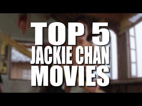 Top 5 Jackie Chan Movies