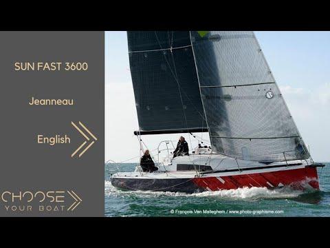 Jeanneau Sun Fast 3600 video