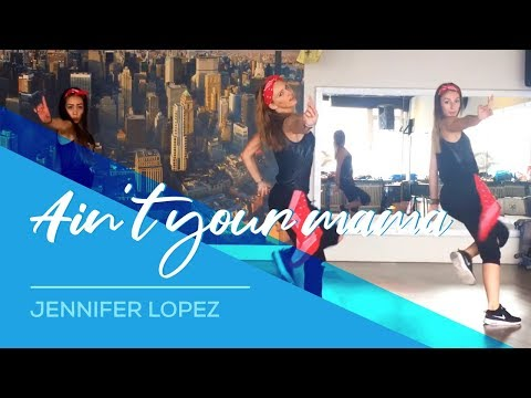 Download Ain't your mama - Jennifer Lopez - Easy Fitness Dance Choreography - Zumba HD Mp4 3GP Video and MP3