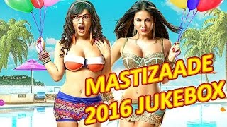Mastizaade 2016 | Full Album | Bollywood Jukebox