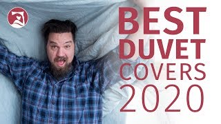 Best Duvet Covers 2020 - Our Top 5 Picks!