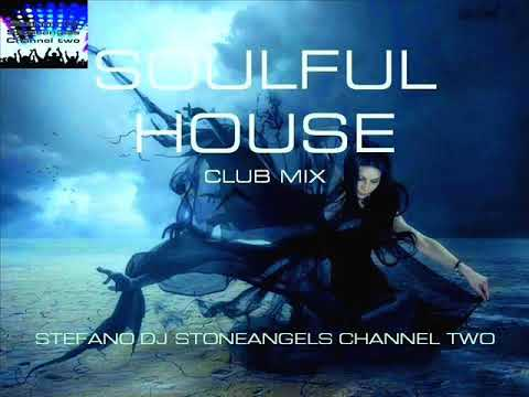 SOULFUL HOUSE 2019 CLUB MIX NUMBER 1