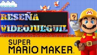 Reseña Videojueguil: Super Mario maker