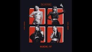 BLACKPINK - 'KICK IT' (JAPANESE VERSION)