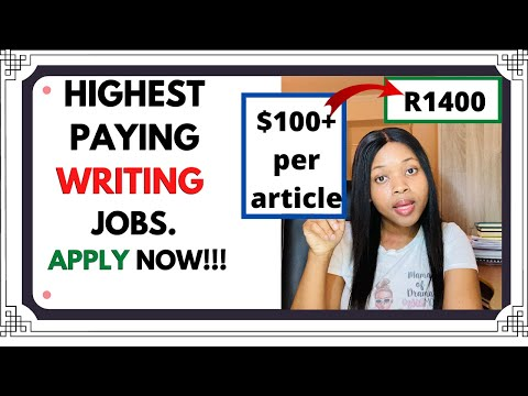 HIGHEST PAYING WRITING JOBS (HOW TO MAKE MONEY WRITING ONLINE)
