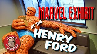 Marvel Exhibit at the Henry Ford Museum