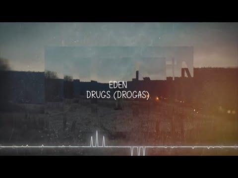 Eden - Drugs - Legendado