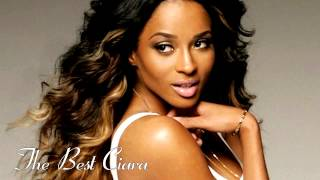 The Best Ciara 2014 (Full ALbum HD) Greatest Hits Songs
