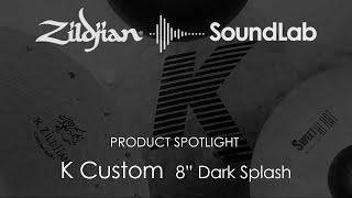 Zildjian K Custom 8