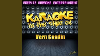 Do You Believe Me Now (In The Style Of Vern Gosdin) (Karaoke Version)