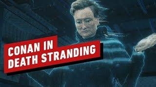 Death Stranding: Watch Conan O'Briens Full Cameo