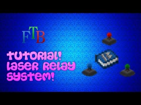 FTB Tutorials: Energy, Item and Fluid Laser Relays!