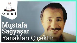 Mustafa Sağyaşar / Yanakları Çiçektir