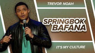 """Springbok Bafana"" - Trevor Noah - (It's My Culture) RE-RELEASE"