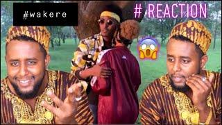 KING CK WAKERE Best REACTION