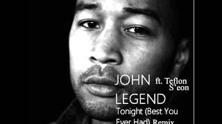 John Legend ft Teflon S'eon  Tonight Remix