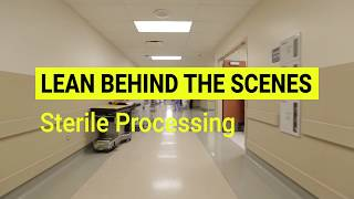 Lean Behind the Scenes: Sterile Processing