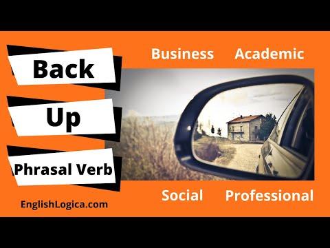 Back Up - Phrasal Verb