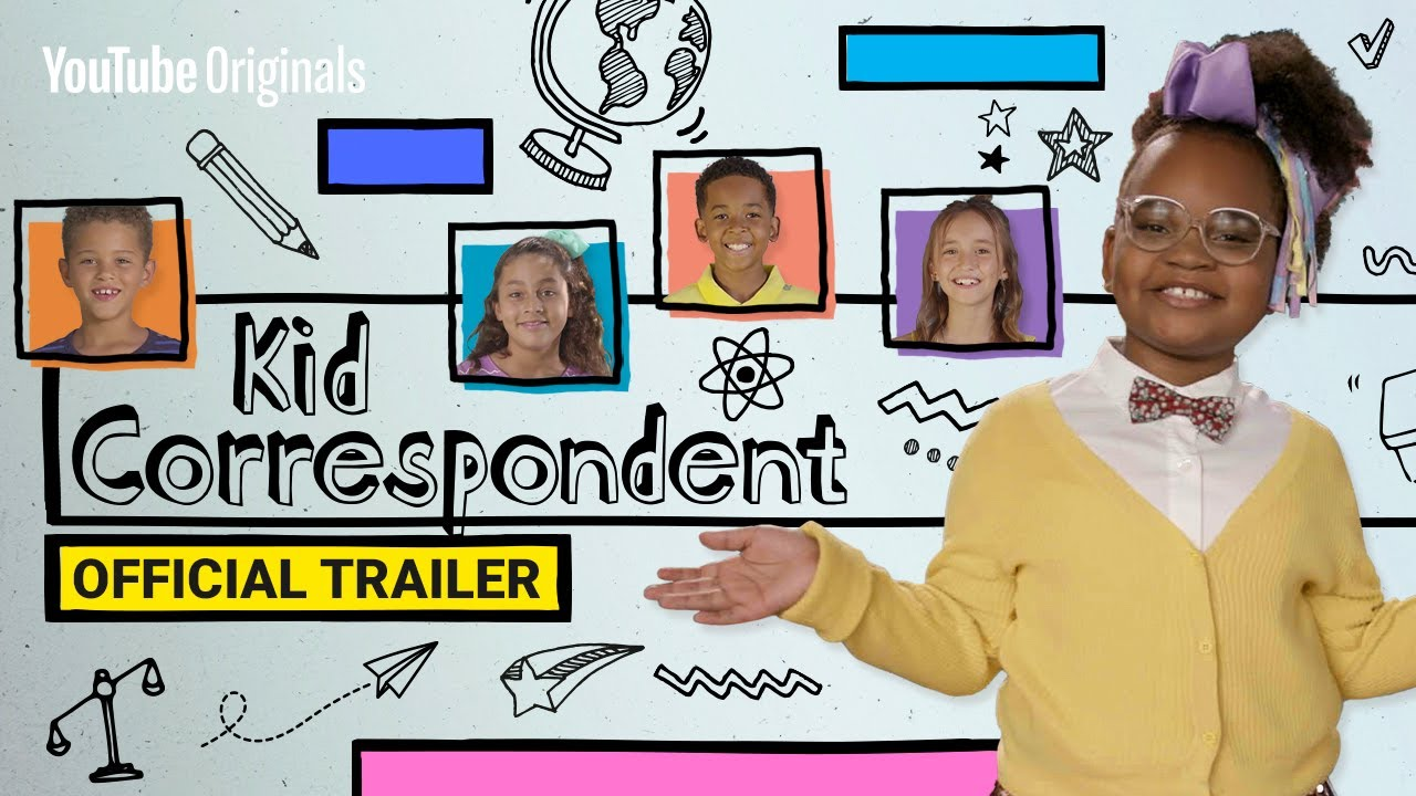 Kid Correspondent | Official Trailer
