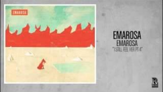 Emarosa - I Still Feel Her Pt. 4