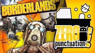 BORDERLANDS 2 (Zero Punctuation)