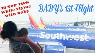 How to Survive Baby's First Flight | Traveling with Baby Tips