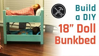 Build A DIY 18 Doll Bunk Bed / Doll Bed