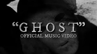 Ghost Music Video Available Everywhere Now!