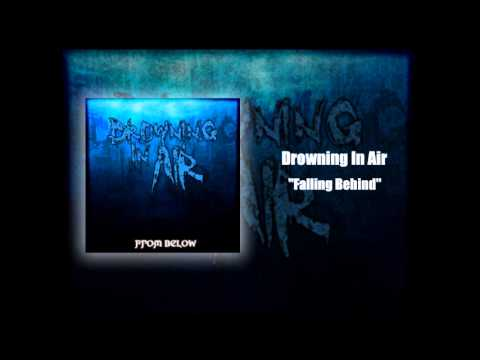 Drowning In Air - Falling Behind