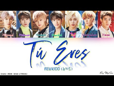 NewKidd (뉴키드) - 뚜에레스 (Tu Eres) (Color Coded Han|Rom|Eng Lyrics/가사)
