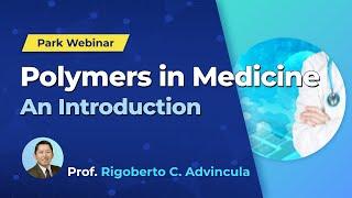 Webinar: Introducción sobre polímeros de aplicación en medicina