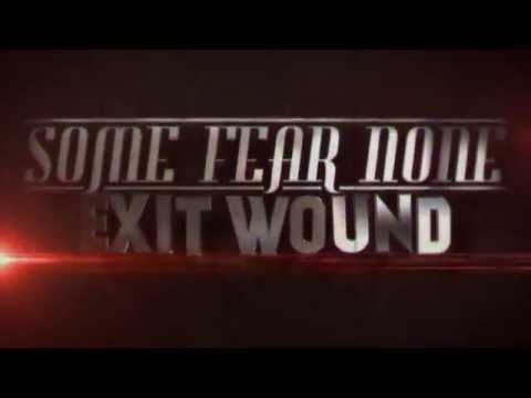 Official Lyric Video for 'Exit Wound' 2014