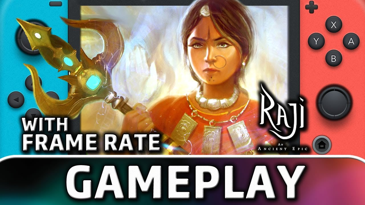 Raji: An Ancient Epic | Nintendo Switch Gameplay and Frame Rate