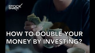 HOW TO DOUBLE YOUR MONEY FROM INVESTING