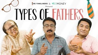 Types Of Fathers | The Timeliners