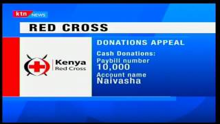 Kenya Red Cross appeals to Kenyans to donate towards helping victims of Naivasha Tragedy