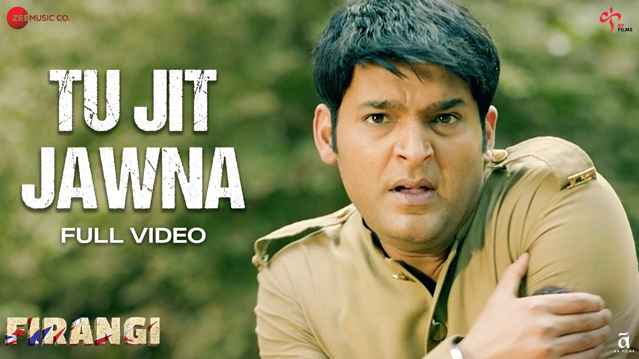 Tu Jit Jawna - Full Video   Firangi   Kapil Sharma & Ishita Dutta   Daler Mehndi  Dr. Devendra Kafir  Daler Mehndi Lyrics
